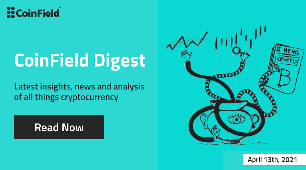 CoinField Digest Crypto news